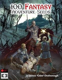 100 Fantasy Adventure Seeds by James 'Grim Desborough'
