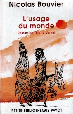 Nicolas BouvierL'usage du mondeDessins de Thierry Vernet Ⓒ Thierry Vernet