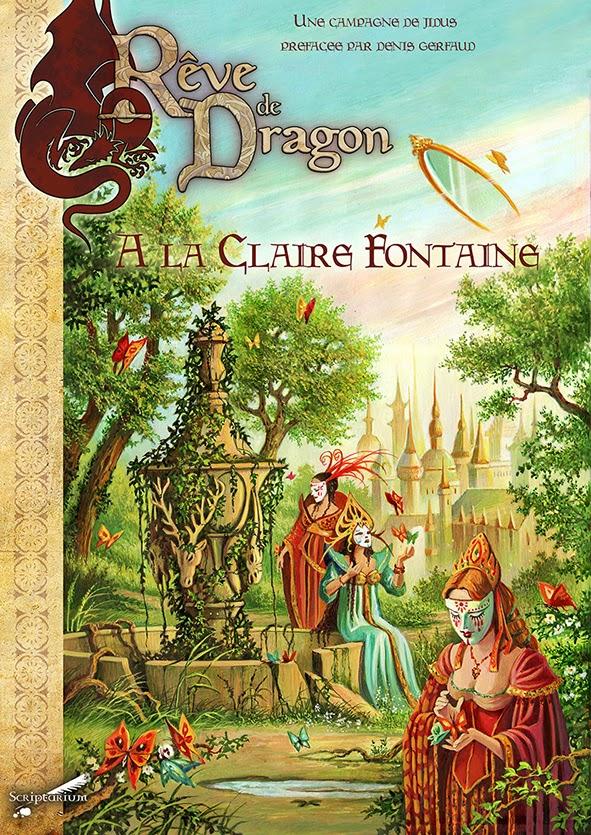 Rêve de Dragon – À la Claire Fontaine
