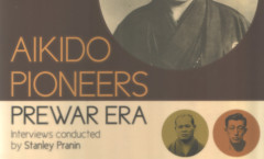 Aikidō Pioneers – Prewar Era