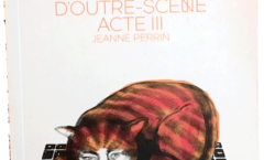 Chroniques d'Outre Scène Acte III