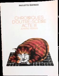 Couvertures des Chroniques d'Outre Scène Acte III