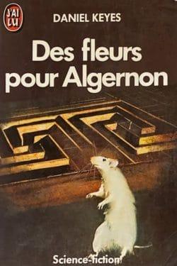 Couverture du Livre «Des fleurs pour Algernon» de Daniel Keyes (éditions J'ai Lu).