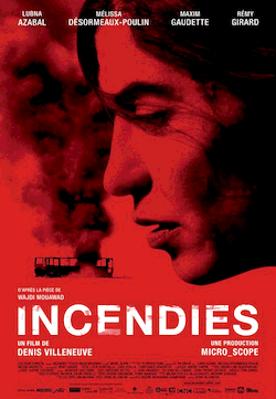Affiche du film Incendies de Denis Velleneuve
