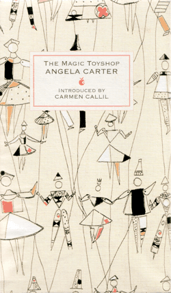 The Magic Toyshop - Angela Carter - Virago Press