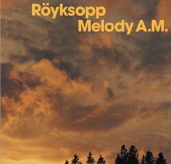 Röyksopp – Melody AM - Cover