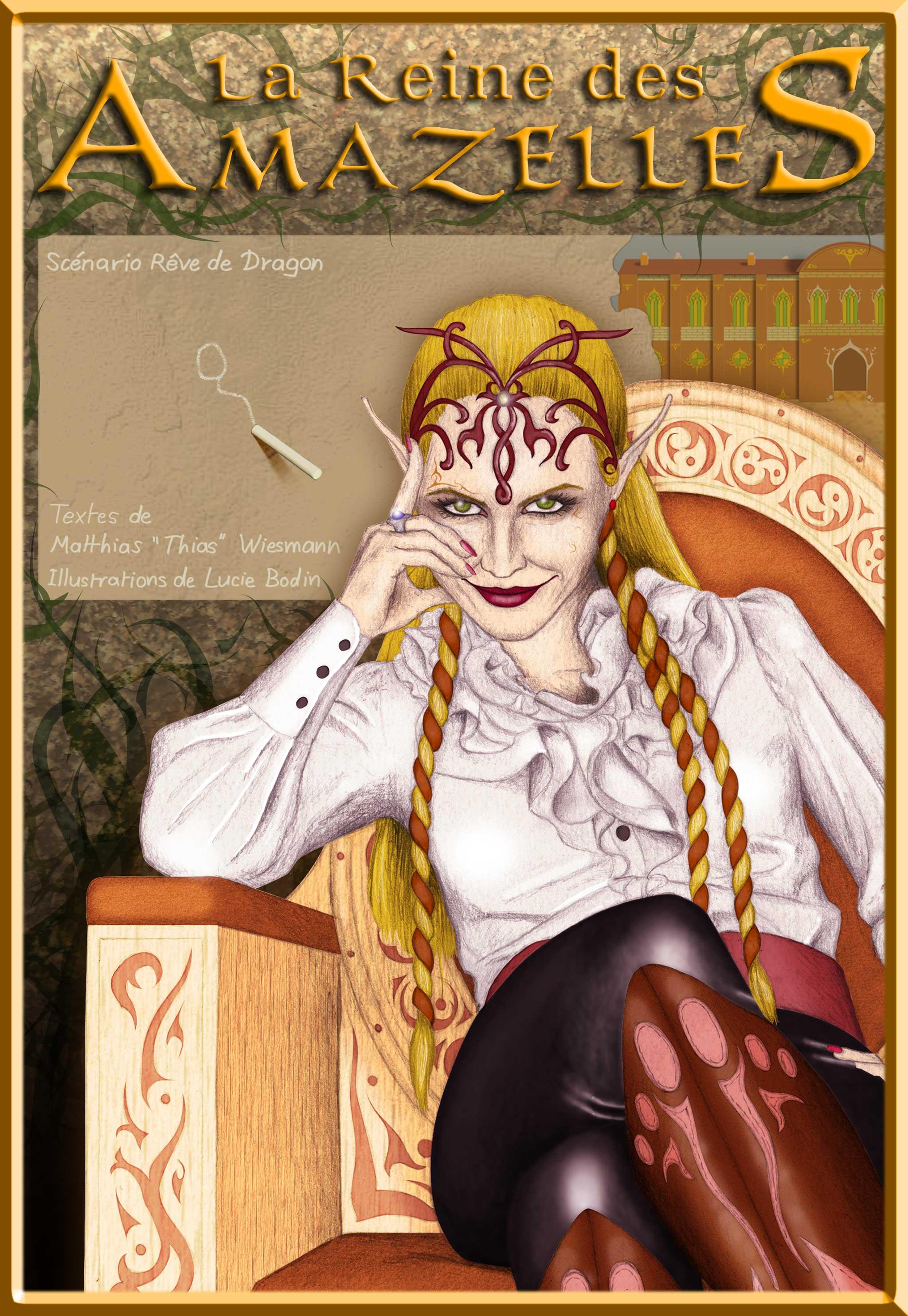 """La reine des Amazelles Scénario Rêve de DragonTexte de Matthias """"Thias"""" Wiesmann Illustrations de Lucie Bodin"""