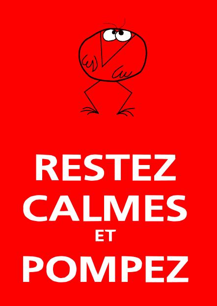 Restez Calmes & Pompez