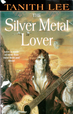 Tanith Lee - The Silver Metal Lover
