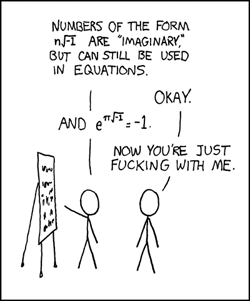XKCD: e to the π times i © Randall Munroe - Creative Commons Attribution-NonCommercial 2.5 License.